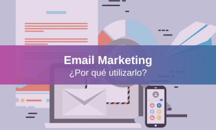 Importancia del Email Marketing, 7 Razones para Usarlo